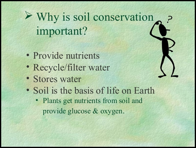 Why Is Soil Conservation Important The Garden